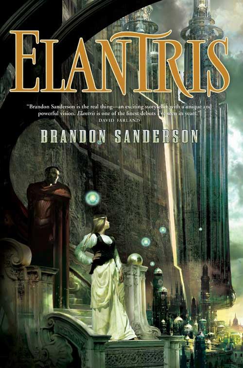 Elantris By: Brandon Sanderson